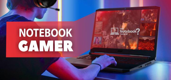 Melhores Notebooks Gamers para comprar
