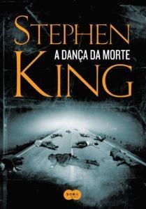 A Dança da Morte – Melhor Livro De Stephen King De Acordo Com Os Fãs