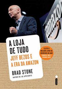 A Loja de Tudo – Melhor Livro De Empreendimento No Quesito Inovação