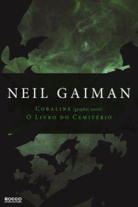 Coraline – Melhor Livro Para Jovens Que Gostaram Da Adaptação Cinematográfica (Neil Gaiman)