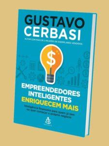 Empreendedores inteligentes enriquecem mais – Melhor Livro De Empreendimento No Cenário Nacional