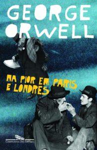 Na Pior em Paris e Londres – Primeiro Livro Publicado