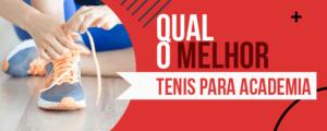aMelhores Tênis Para Academia